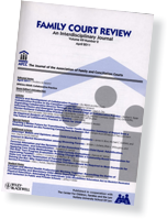 Association of Family and Conciliation Courts > Publications > Family Court Review